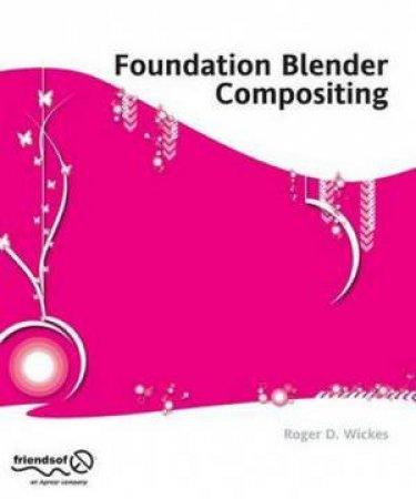 Foundation Blender Compositing plus CD