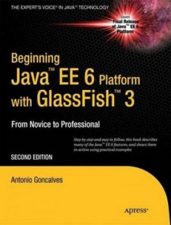 Beginning Java EE 6 with GlassFish, 2nd Ed