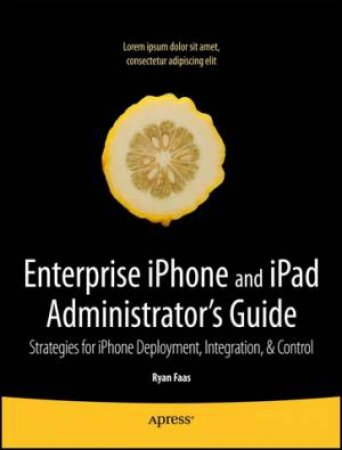 Enterprise IPhone Administrator's Guide