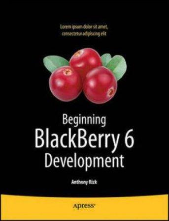 Beginning BlackBerry 5 Development 2/e