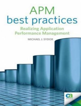Application Performance Management by Michael Sydor