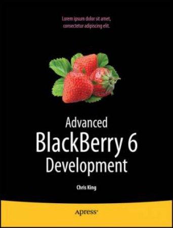 Advanced BlackBerry 6 Development 2/e