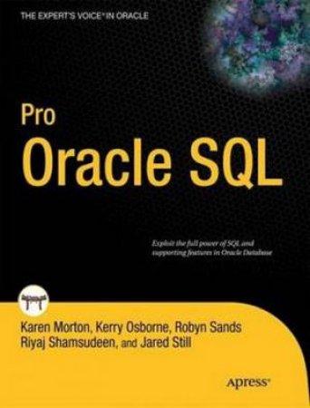 Pro Oracle SQL by Karen Morton