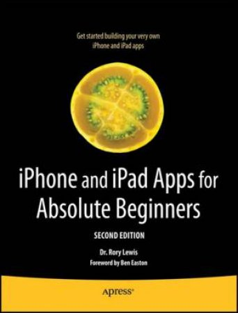 iPhone and iPad Apps for Absolute Beginners 2/e