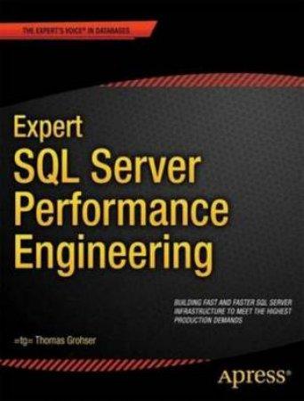 Expert SQL Server Performance Engineering