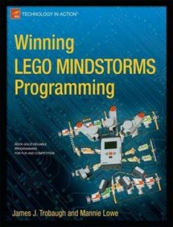 Winning LEGO MINDSTORMS Programming: LEGO MINDSTORMS NXT-G Programming f by  James Trobaugh - 9781430245360 - QBD Books