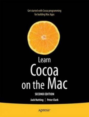 Learn Cocoa on the Mac (2nd Edition)