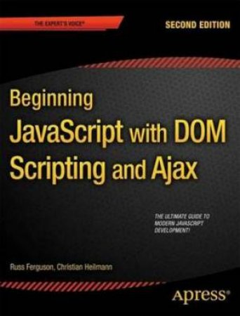Beginning JavaScript with DOM Scripting and Ajax (Second Editon)