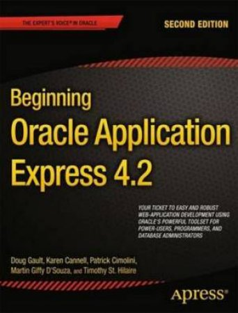 Beginning Oracle Application Express 4.2 by Doug Gault