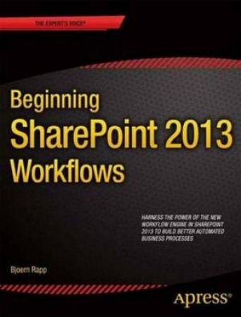 Beginning Sharepoint 2013 Workflows