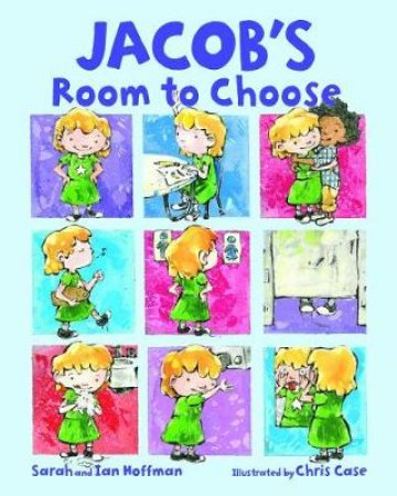 Jacob's Room to Choose by Sarah Hoffman