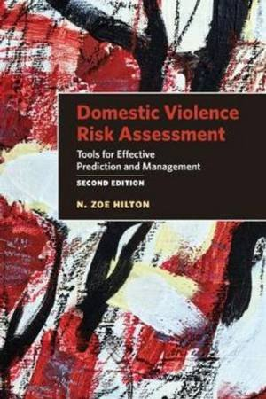 Domestic Violence Risk Assessment by N. Zoe Hilton