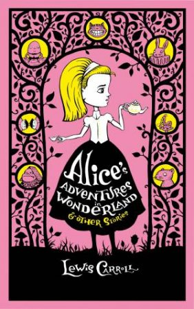 Sterling Leatherbound Classics: Alice's Adventures In Wonderland And Other Stories