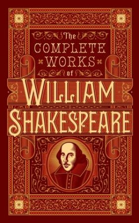 Sterling Leatherbound Classics: Complete Works Of William Shakespeare by William Shakespeare