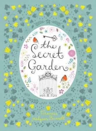Leatherbound Classics: The Secret Garden by Frances Hodgson Burnett & Scott McKowen