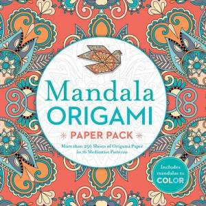 Mandala Origami Paper Pack: More Than 250 Sheets Of Origami Paper In 16 Meditative Patterns by Various