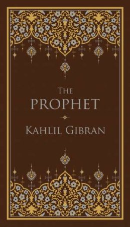 The Prophet (Barnes & Noble Collectible Classics: Pocket Edition) by Kahlil Gibran