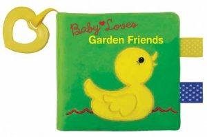Baby Loves Garden Friends by Edu-Petit