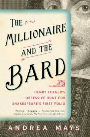 Millionaire and the Bard by Andrea Mays