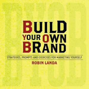 Build Your Own Brand by ROBIN LANDA
