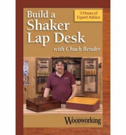 Making a Shaker Lap Desk by CHUCK BENDER