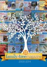 15 Years of Family Tree Magazine 20002014