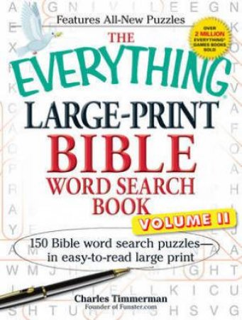 The Everything Large-Print Bible Word Search Book, Volume II by Charles Timmerman