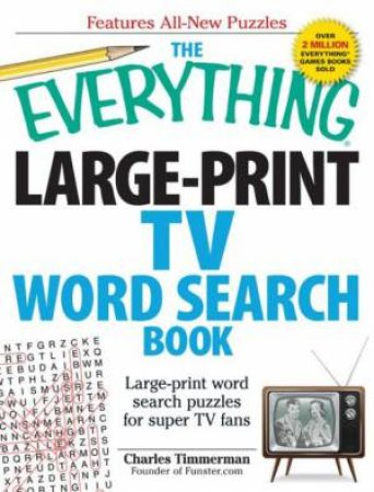 The Everything Large-Print TV Word Search Book by Charles Timmerman