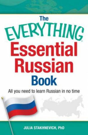 The Everything Essential Russian Book by Julia Stakhnevich
