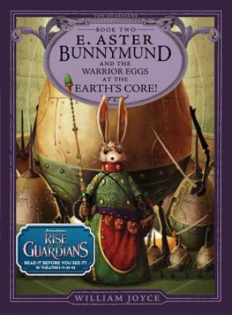 E.Aster Bunnymund and the Warrior Eggs at the Earth's Core