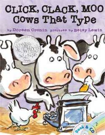 Click, Clack, Moo: Cows That Type (Book and CD) by Doreen Cronin