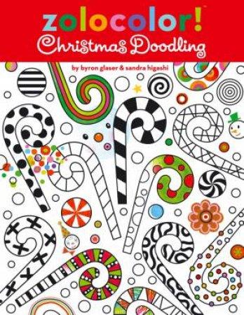 Zolocolor! Christmas Doodling by Byron Glaser & Sandra Higashi