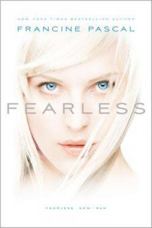 Fearless omnibus 01 : Fearless/Sam/Run by Francine Pascal