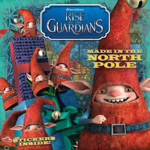 Rise of the Guardians: Made in the North Pole