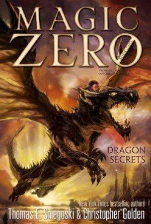 Dragon Secrets by Thomas E. Sniegoski & Christopher Golden