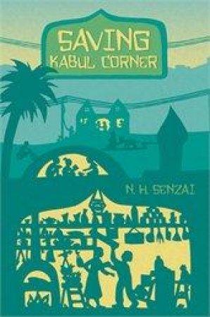 Saving Kabul Corner by N. H. Senzai