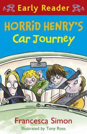 Early Reader: Horrid Henry: Horrid Henry's Car Journey