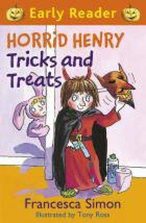 Early Reader: Horrid Henry: Horrid Henry Tricks and Treats