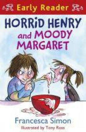 Early Reader: Horrid Henry: Horrid Henry and Moody Margaret