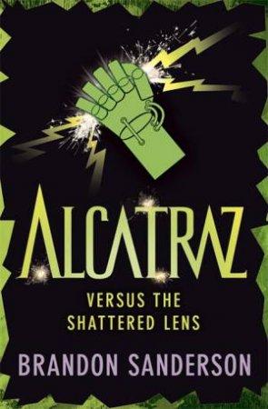 Alcatraz Versus The Shattered Lens