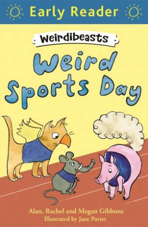 Early Reader: Blue: Weird Sports Day