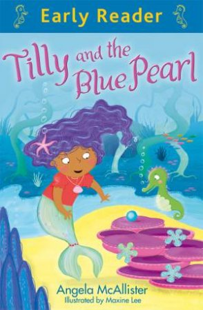 Early Reader: Blue: Tilly and the Blue Pearl