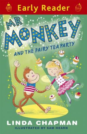 Early Reader: Red: Mr Monkey and the Fairy Tea Party
