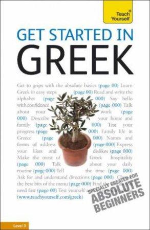 Teach Yourself: Get Started In Greek by Aristarhos Matsukas