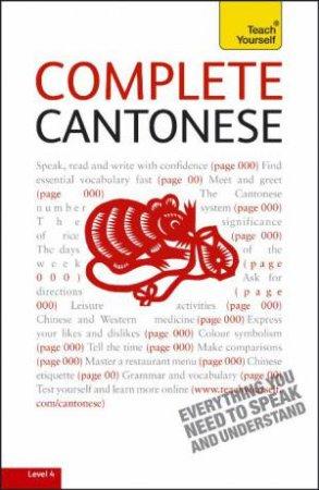 Teach Yourself: Complete Cantonese by Hugh Baker & Ho Pui Kei