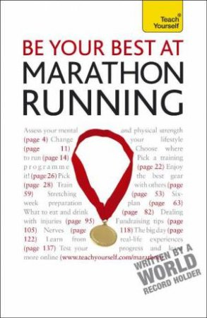 Teach Yourself: Be Your Best At Marathon Running by Tim Rogers
