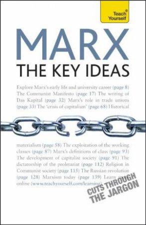 Teach Yourself: Marx The Key Ideas by Gill Hands