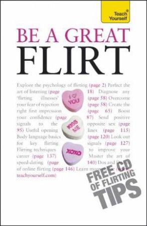 Be a Great Flirt by Sam van Rood