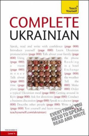 Complete Ukrainian: Teach Yourself by Olena Bekh & James Dingley
