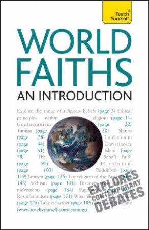 Teach Yourself: World Faiths - An Introduction by Paul Oliver